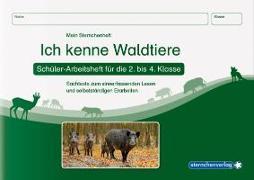 Cover-Bild zu Langhans, Katrin: Ich kenne Waldtiere - Schülerarbeitsheft für die 2. bis 4. Klasse