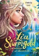 Cover-Bild zu Ley, Aniela: Lia Sturmgold - Das Geheimnis der Meereselfe (eBook)