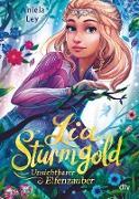 Cover-Bild zu Ley, Aniela: Lia Sturmgold - Unsichtbarer Elfenzauber (eBook)