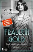 Cover-Bild zu Stern, Anne: Fräulein Gold: Die Stunde der Frauen