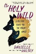 Cover-Bild zu Dulsky, Danielle: The Holy Wild