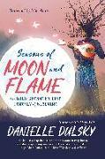 Cover-Bild zu Dulsky, Danielle: Seasons of Moon and Flame