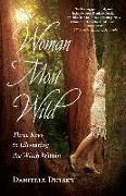 Cover-Bild zu Dulsky, Danielle: Woman Most Wild (eBook)