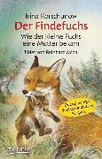 Cover-Bild zu Der Findefuchs , Wie der kleine Fuchs eine Mutter bekam von Korschunow, Irina