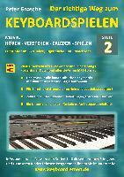 Cover-Bild zu Der richtige Weg zum Keyboardspielen (Stufe 2) von Grosche, Peter
