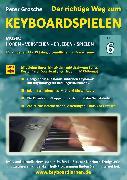 Cover-Bild zu Der richtige Weg zum Keyboardspielen (Stufe 6) (eBook) von Grosche, Peter