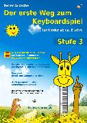 Cover-Bild zu Der erste Weg zum Keyboardspiel (Stufe 3) (eBook) von Grosche, Peter