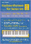 Cover-Bild zu Keyboardlernen für Senioren (Stufe 1) (eBook) von Grosche, Peter