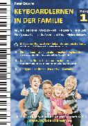 Cover-Bild zu Keyboardlernen in der Familie (Stufe 1) (eBook) von Grosche, Peter