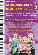 Cover-Bild zu Keyboardlernen in der Familie (Stufe 2) (eBook) von Grosche, Peter