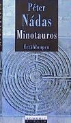 Cover-Bild zu Minotauros von Nádas, Péter