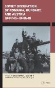 Cover-Bild zu Soviet Occupation of Romania, Hungary, and Austria 1944/45-1948/49 von Bekes, Csaba (Hrsg.)