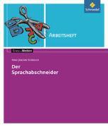 Cover-Bild zu Der Sprachabschneider. Arbeitsheft von Schädlich, Hans Joachim