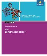 Cover-Bild zu Hans Joachim Schädlich: Der Sprachabschneider. Informationen für Lehrerinnen und Lehrer von Bekes, Peter
