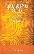 Cover-Bild zu Growing Old von Steiner, Rudolf