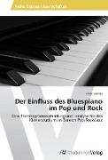Cover-Bild zu Der Einfluss des Bluespiano im Pop und Rock von Steiner, Franz