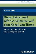 Cover-Bild zu Diego Laínez und Alfonso Salmerón auf dem Konzil von Trient (eBook) von Steiner, Niccolo