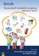 Cover-Bild zu Themenheft Gedächtnistraining mit Senioren und Seniorinnen - Berufe von Kelkel, Sabine