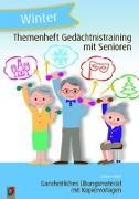 Cover-Bild zu Themenheft Gedächtnistraining mit Senioren: Winter von Kelkel, Sabine