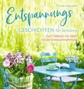 Cover-Bild zu Entspannungsgeschichten für Senioren - Zum Vorlesen mit Ideen für die Sinneswahrnehmung von Kelkel, Sabine