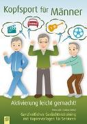 Cover-Bild zu Aktivierung leicht gemacht: Kopfsport für Männer von Kelkel, Sabine