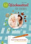 Cover-Bild zu 52 Wochenrätsel für Senioren von Kelkel, Sabine