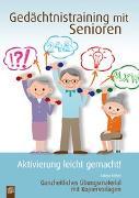 Cover-Bild zu Aktivierung leicht gemacht: Gedächtnistraining mit Senioren - Aktivierung leicht gemacht! von Kelkel, Sabine