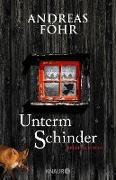Cover-Bild zu Föhr, Andreas: Unterm Schinder (eBook)