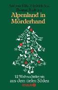 Cover-Bild zu Föhr, Andreas: Alpenland in Mörderhand (eBook)