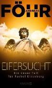 Cover-Bild zu Föhr, Andreas: Eifersucht (eBook)