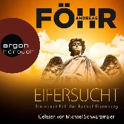 Cover-Bild zu Föhr, Andreas: Eifersucht - Ein neuer Fall für Rachel Eisenberg (Ungekürzte Lesung) (Audio Download)