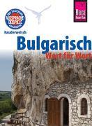 Cover-Bild zu Engelbrecht, Elena: Reise Know-How Sprachführer Bulgarisch - Wort für Wort
