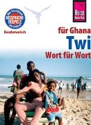 Cover-Bild zu Nketia, William: Reise Know-How Sprachführer Twi für Ghana - Wort für Wort