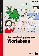 Cover-Bild zu Das Lese-Trainingsprogramm: Wortebene von Wemmer, Katrin