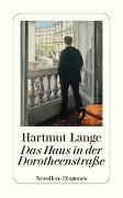 Cover-Bild zu Das Haus in der Dorotheenstraße von Lange, Hartmut