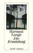 Cover-Bild zu Die Ermüdung von Lange, Hartmut