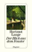 Cover-Bild zu Der Blick aus dem Fenster von Lange, Hartmut