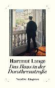 Cover-Bild zu Das Haus in der Dorotheenstrasse (eBook) von Lange, Hartmut