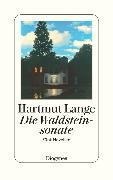 Cover-Bild zu Die Waldsteinsonate (eBook) von Lange, Hartmut