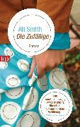 Cover-Bild zu Smith, Ali: Die Zufällige (eBook)