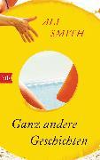 Cover-Bild zu Smith, Ali: Ganz andere Geschichten (eBook)
