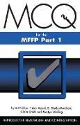 Cover-Bild zu Kubba, Ali: MCQs for the MFFP, Part One (eBook)