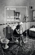 Cover-Bild zu Smith, Ali: La historia universal (eBook)