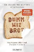Cover-Bild zu Perlmutter, David: Dumm wie Brot
