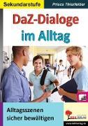 Cover-Bild zu DaZ-Dialoge im Alltag von Thierfelder, Prisca
