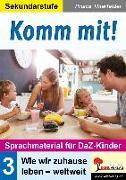 Cover-Bild zu Komm mit! - Sprachmaterial für DaZ-Kinder 3 von Thierfelder, Prisca