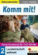 Cover-Bild zu Komm mit! - Sprachmaterial für DaZ-Kinder 2 von Thierfelder, Prisca