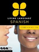 Cover-Bild zu Living Language Spanish, Complete Edition von Living Language