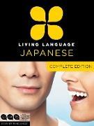 Cover-Bild zu Living Language Japanese, Complete Edition von Living Language