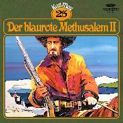 Cover-Bild zu Karl May, Grüne Serie, Folge 25: Der blaurote Methusalem II (Audio Download) von May, Karl